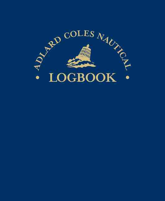 Allard Coles Nautical Logbook By Knox-Johnston, Robin