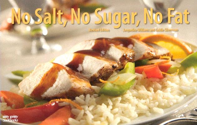 No Salt, No Sugar, No Fat By Williams, Jacqueline/ Silverman, Goldie